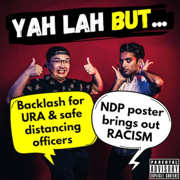 #190 - URA gets backlash for apparent powers of safe distancing officers & the NDP poster that spurred racist comments