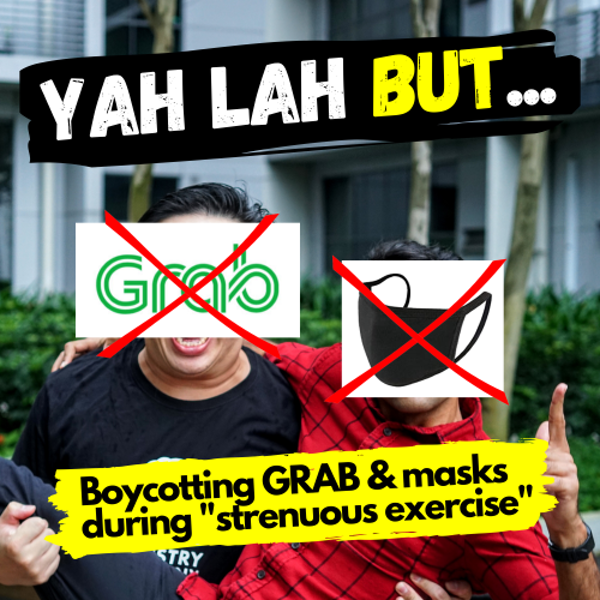 """YLB #47 - Should we boycott GRAB & other food delivery apps and is """"strenuous exercise"""" a reason to NOT wear a mask?"""