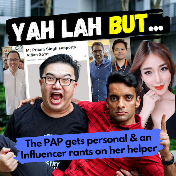 YLB #61 - The PAP picks on playwright Alfian Sa'at & an Influencer rants about her helper on Instagram