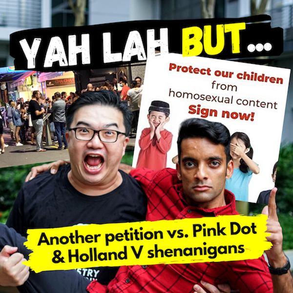 """YLB #62 - Pink Dot vs. the Petition from """"Concerned Parents"""" & Holland Village restaurants get naughty"""