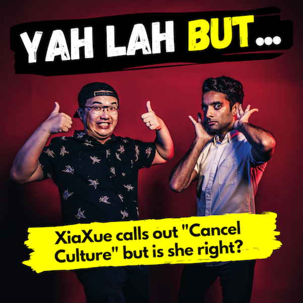 """YLB #73 - XiaXue calls out """"cancel culture"""", but does she have a point?"""