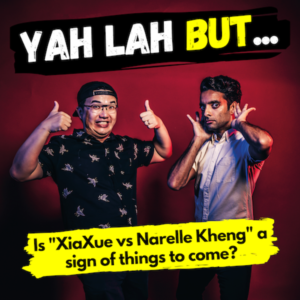 """YLB #74 - Is the """"XiaXue vs Narelle Kheng"""" beef a sign of things to come?"""