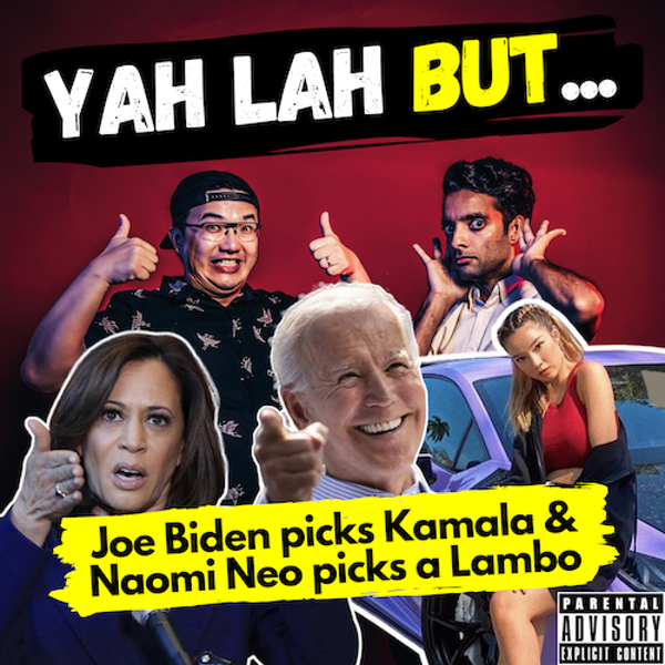 YLB #84 - What Kamala Harris means for Singapore & Naomi Neo Buys a Lambo