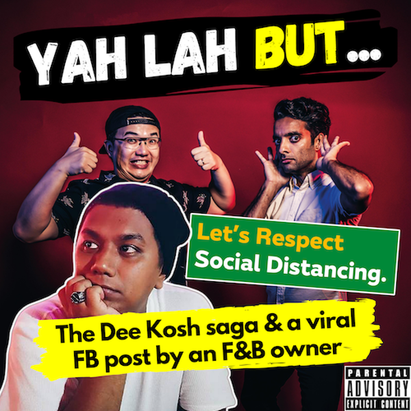 YLB #86 - The Dee Kosh saga & should restaurants or customers be blamed for not social distancing?