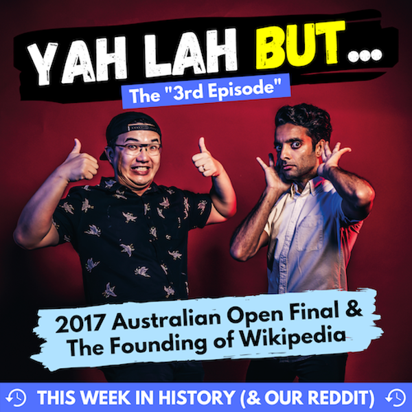 YLB Week in History #1: 2017 Australian Open & the birth of Wikipedia