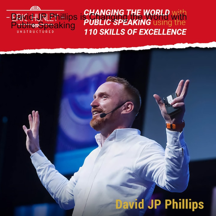 David JP Phillips is Changing the World with Public Speaking