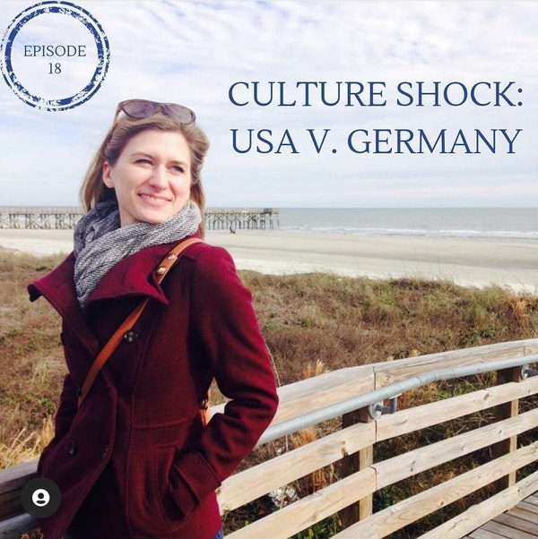 Culture Shock: USA v. Germany with Christin