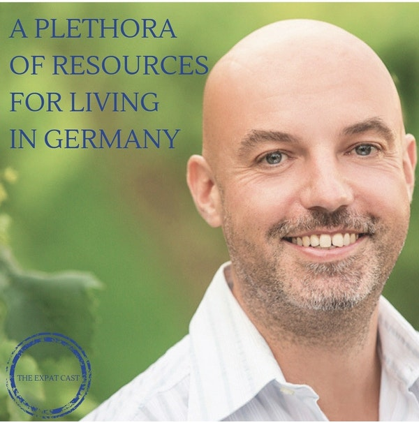 A Plethora of Resources for Living in Germany with James
