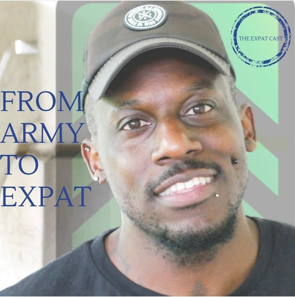 From Army to Expat with Kris