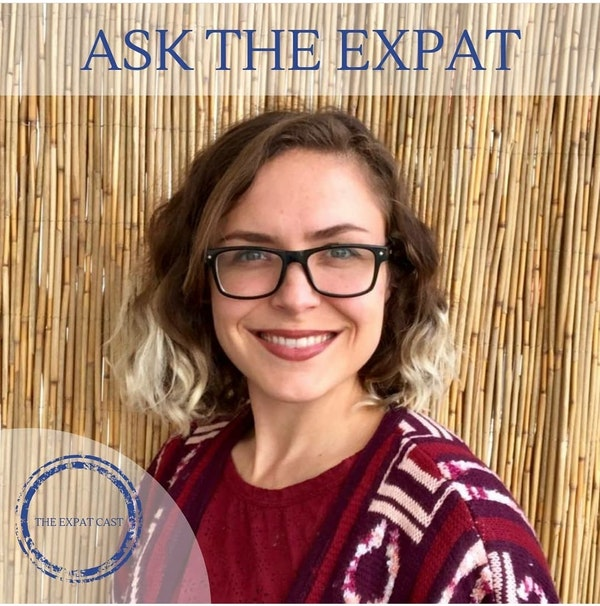 Ask the Expat with Stacey