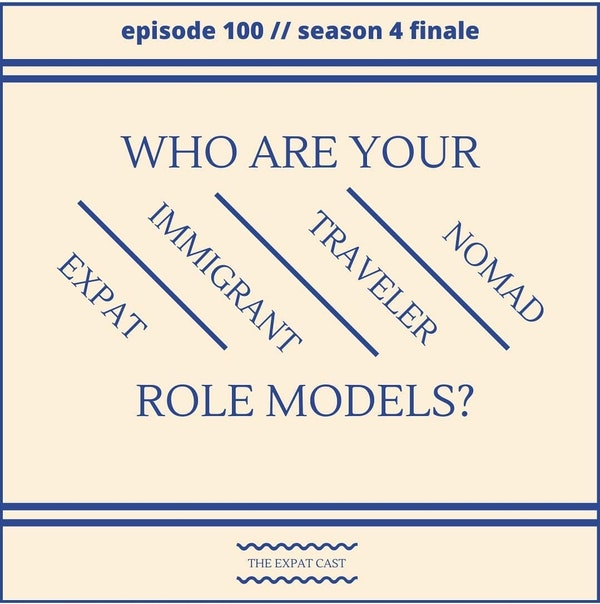 Season 4 Finale: Expat Role Models