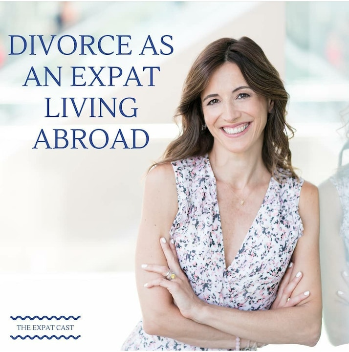 Divorce as an Expat Living Abroad with Katia
