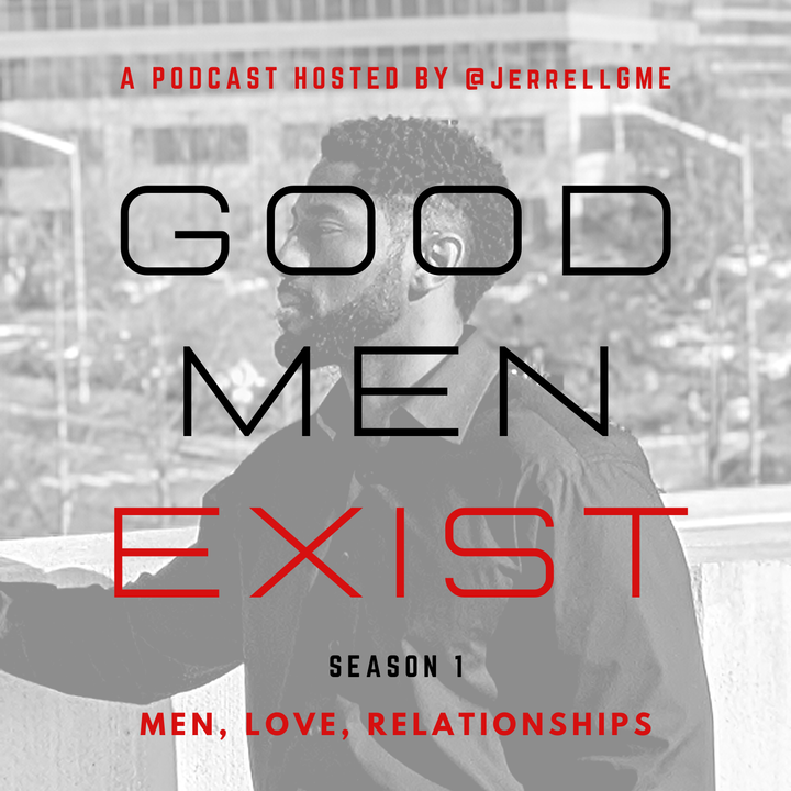Good Men Exist Podcast - Introduction
