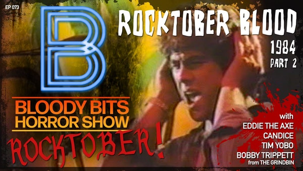 EP73 - Rocktober Blood PT2