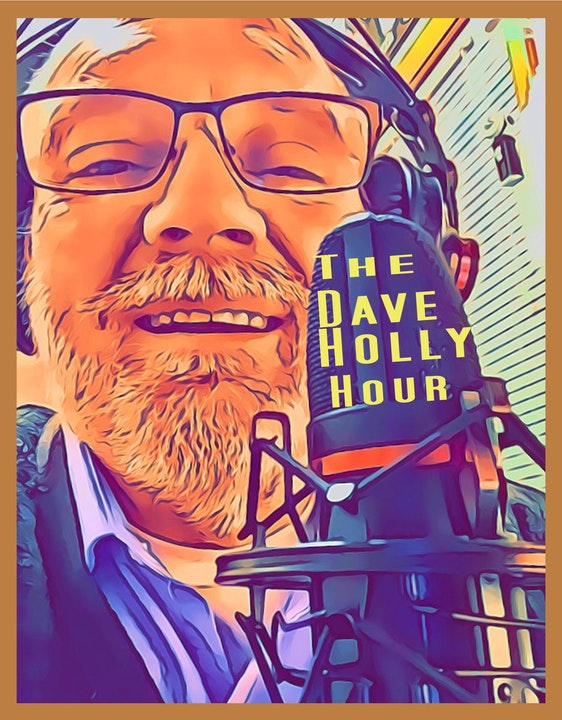 Dave Holly Hour Episode 2 October 17, 2019 Image