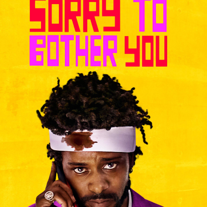 Sorry to bother you (The Movie)