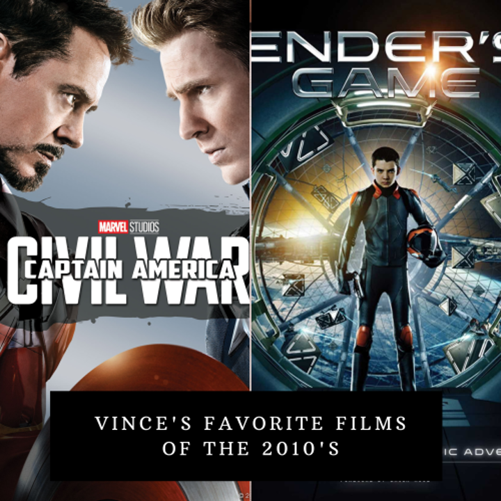 Vince's favorite films of the 2010's
