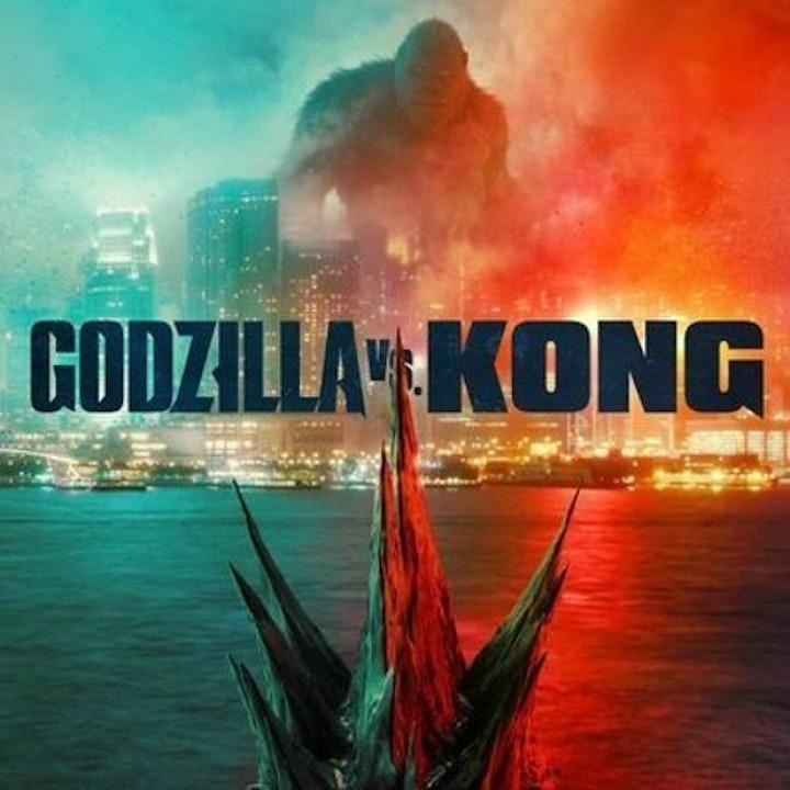 Godzilla vs Kong with Sean (and Doug)