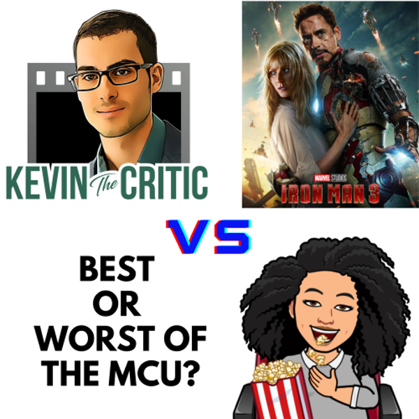 Iron Man 3 best or worst with Kevin the Critic Image