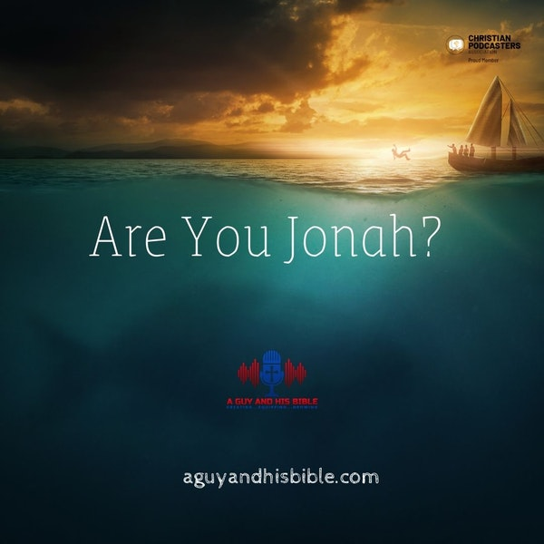 Are You Jonah?