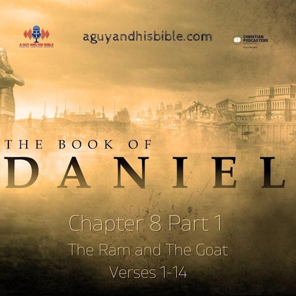 Daniel Chapter 8 Part 1