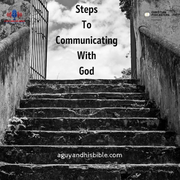 Steps To Cmmunicating With God