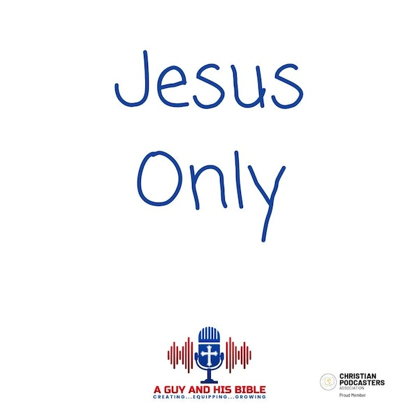 Jesus Only Image