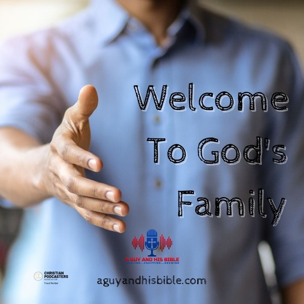 Welcome To God's Family Image