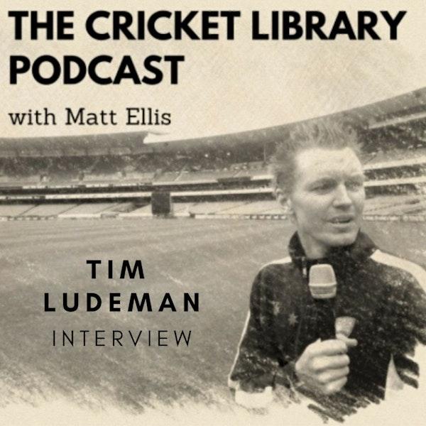 Cricket - Tim Ludeman Interview Image