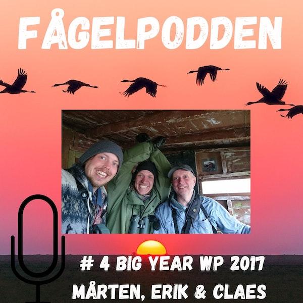 Big Year WP med Claes, Mårten och Erik