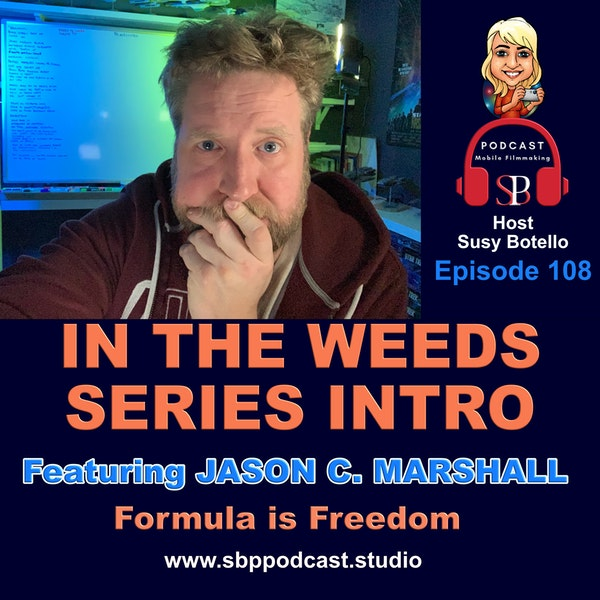 In the Weeds Series Formula is Freedom - Jason C. Marshall