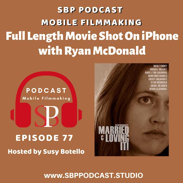Full Length Movie Shot On iPhone with Ryan McDonald Image
