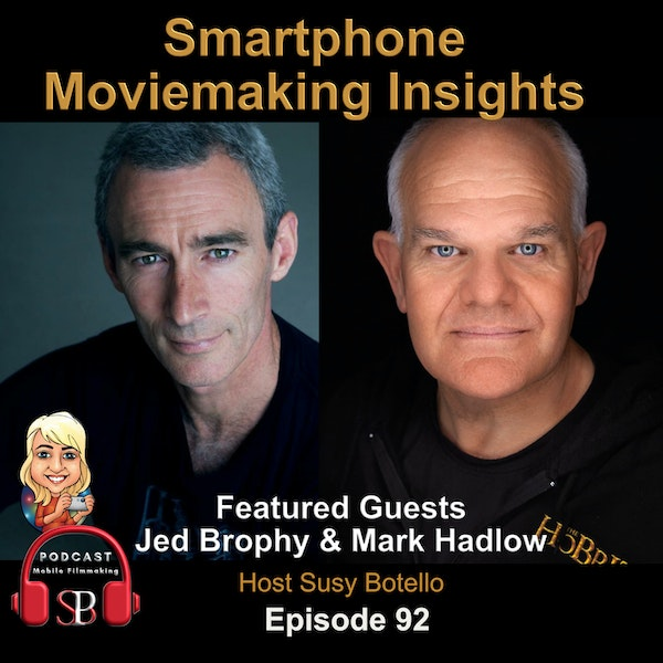 Smartphone Moviemaking Insights with Jed Brophy and Mark Hadlow Image