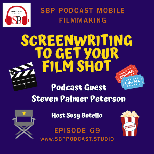 Screenwriting To Get Your Film Shot with Steven Palmer Peterson Image