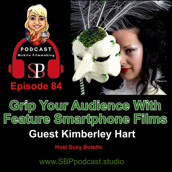 Grip Your Audience with Feature Smartphone Films with Kimberley Hart Image