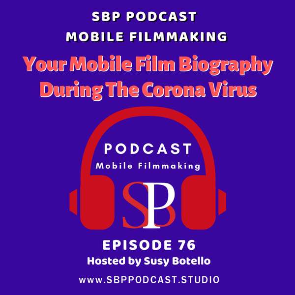Your Mobile Film Biography During The Corona Virus Image