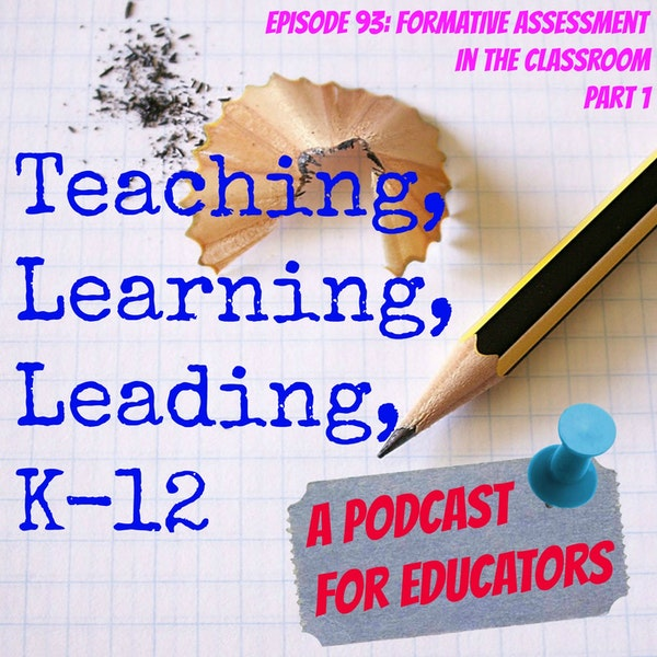 Episode 93: Formative Assessment for the Classroom, part 1 Image