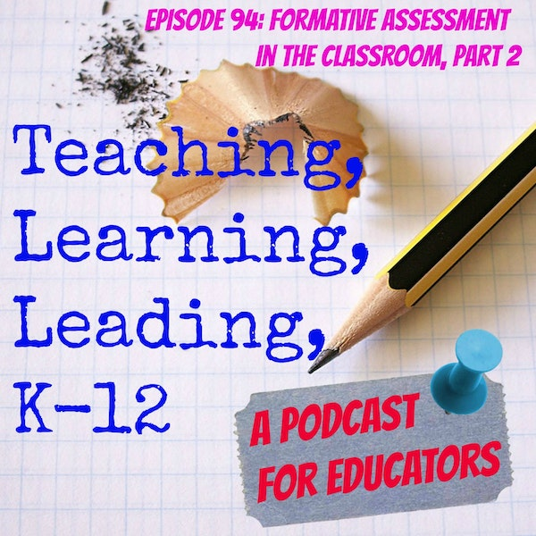 Episode 94: Formative Assessment in the Classroom, Part 2 Image