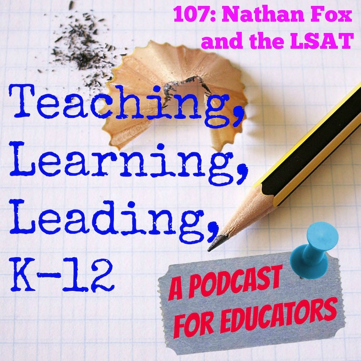 107: Nathan Fox and the LSAT