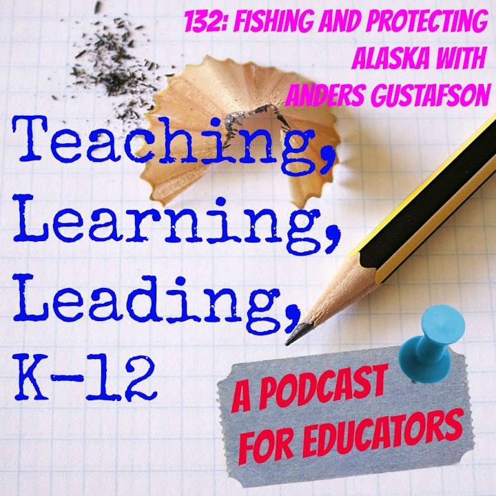 132: Fishing and Protecting Alaska with Anders Gustafson