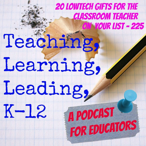 20 Low-tech Gifts for that Classroom Teacher on Your List - 225 Image