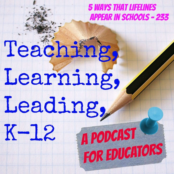 5 Ways That Teacher Lifelines Appear in Schools - 233 Image