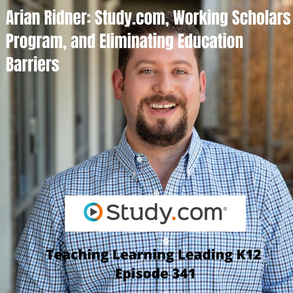 Adrian Ridner: Study.com, Working Scholars Program, and Eliminating Education Barriers - 341 Image
