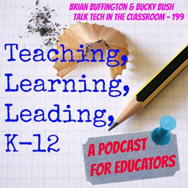 Brian Buffington & Bucky Bush Talk Tech in the Classroom - 199 Image