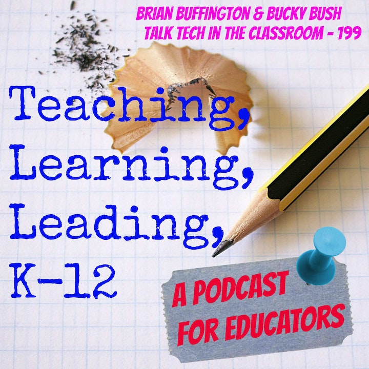 Brian Buffington & Bucky Bush Talk Tech in the Classroom - 199