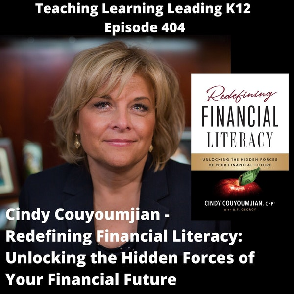 Cindy Couyoumjian - Redefining Financial Literacy: Unlocking the Hidden Forces of Your Financial Future - 404 Image
