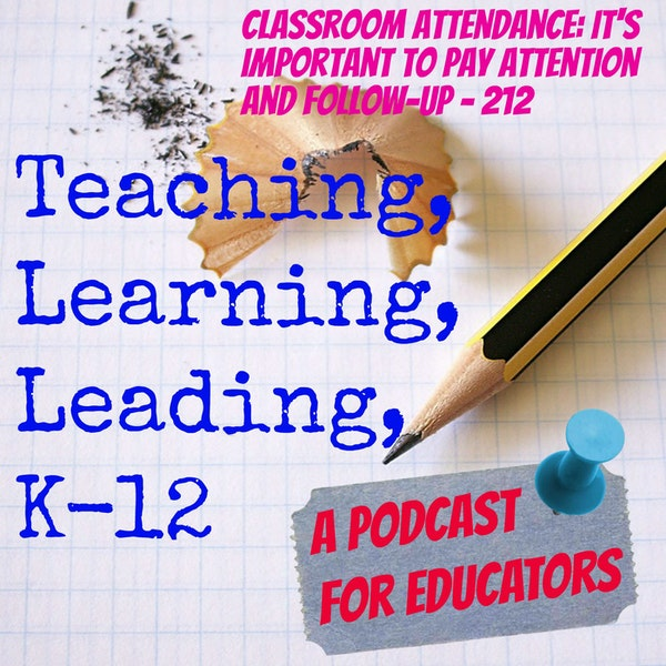 Classroom Attendance: It's Important to Pay Attention and Follow-up - 212 Image