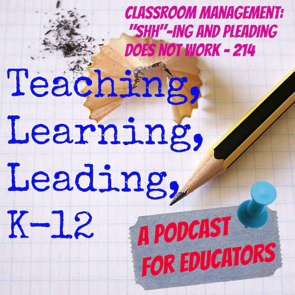 Classroom Management: Shh-ing and Pleading Does Not Work - 214 Image