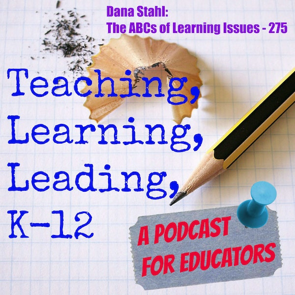 Dana Stahl: The ABCs of Learning Issues - 275 Image