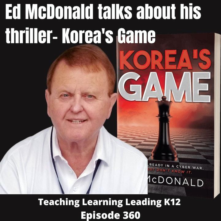 Ed McDonald talks about his thriller: Korea's Game - 360